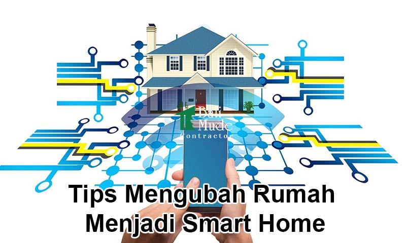 Tips Mengubah Rumah menjadi Smart Home