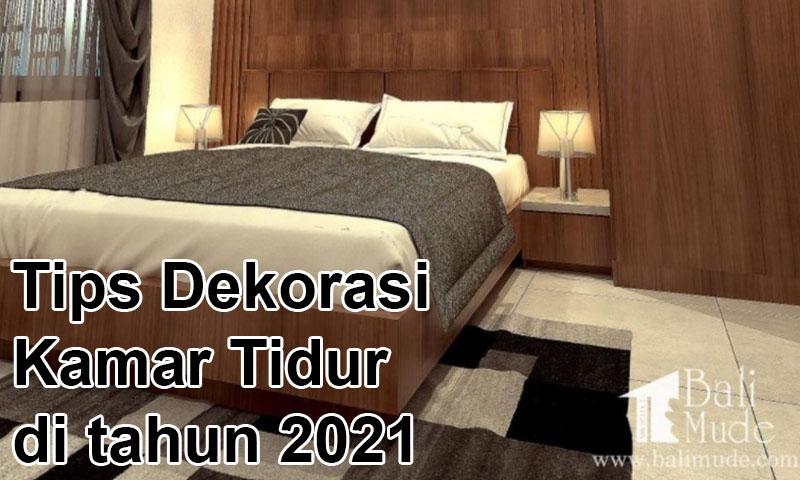 Tips Dekorasi Kamar Tidur di tahun 2021